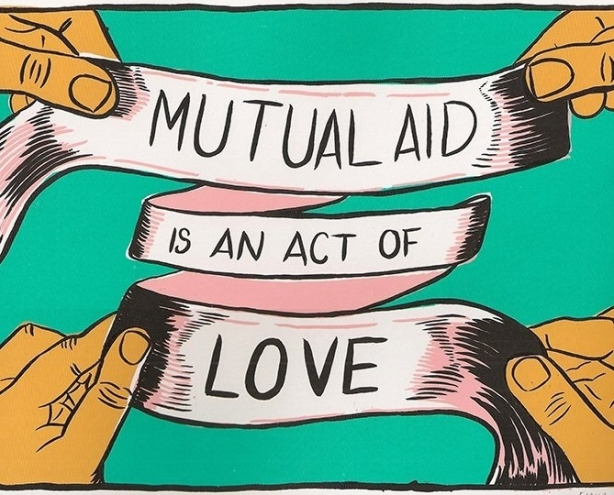 Mutual Aid is an Act of Love